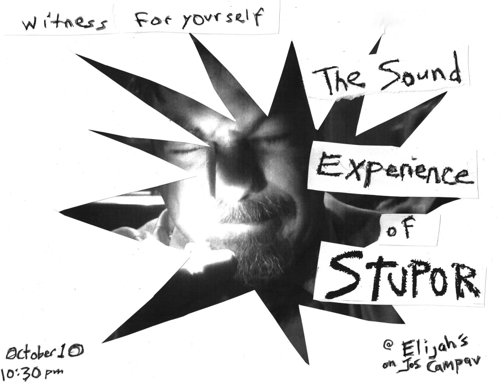 The Sound Experience of Stupor